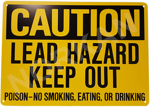 Caution Lead Hazard Keep Out Sign